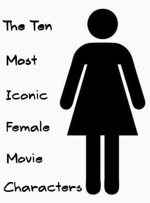 ten most iconic female movie characters blogathon